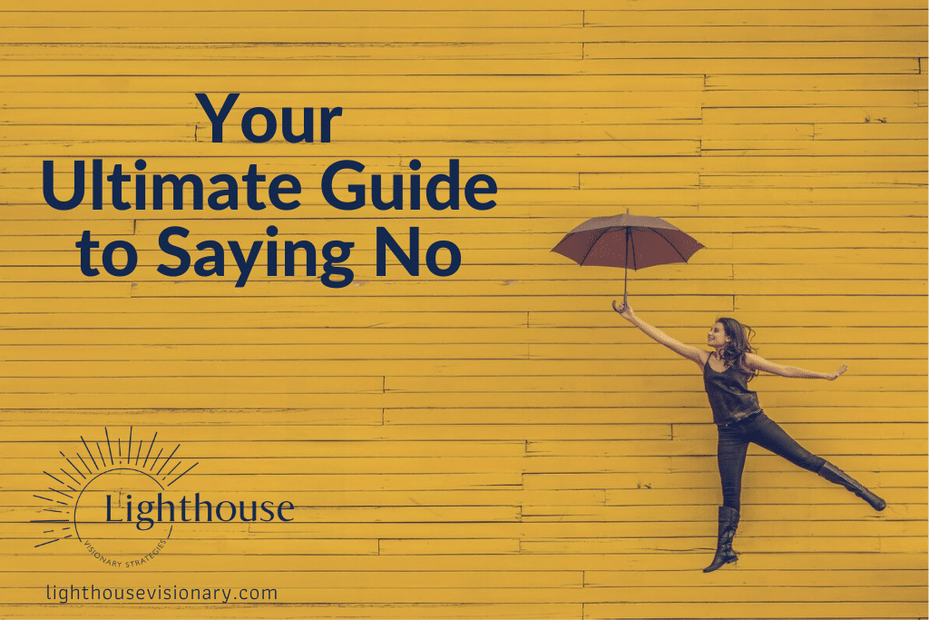 Your Ultimate Guide to Saying No